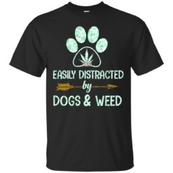 Easily distracted by dogs and weed shirt - image 4925 247x247