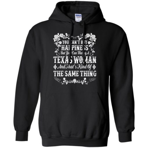 You can't buy Happiness you can marry a Texas Woman shirt - image 5001 510x510