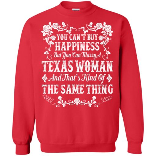 You can't buy Happiness you can marry a Texas Woman shirt - image 5004 510x510
