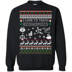 I love to Teach Economics Christmas sweatshirt shirt - image 5135 247x247