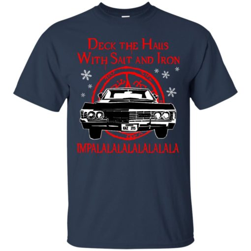 Deck the halls with salt and iron impalalala shirt - image 5163 510x510