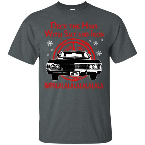 Deck the halls with salt and iron impalalala shirt - image 5164 510x510