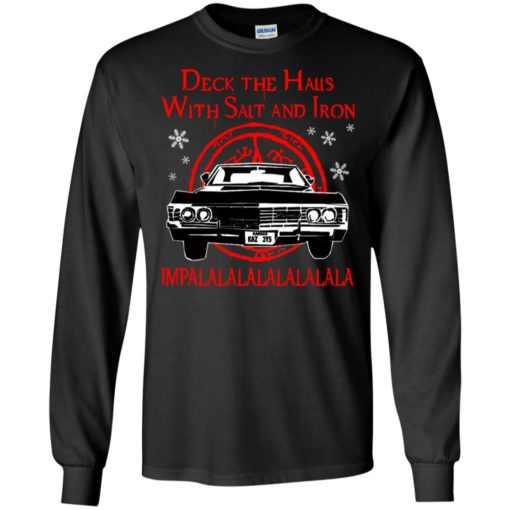 Deck the halls with salt and iron impalalala shirt - image 5165 510x510