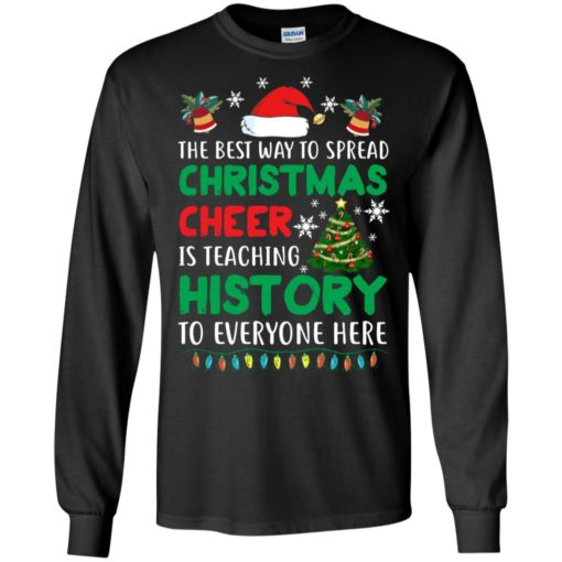 The best way to spread Christmas cheer sweatshirt shirt - image 5187 510x510
