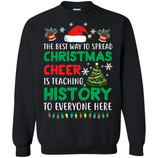 The best way to spread Christmas cheer sweatshirt shirt - image 5189 510x510