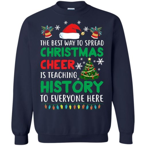 The best way to spread Christmas cheer sweatshirt shirt - image 5190 510x510