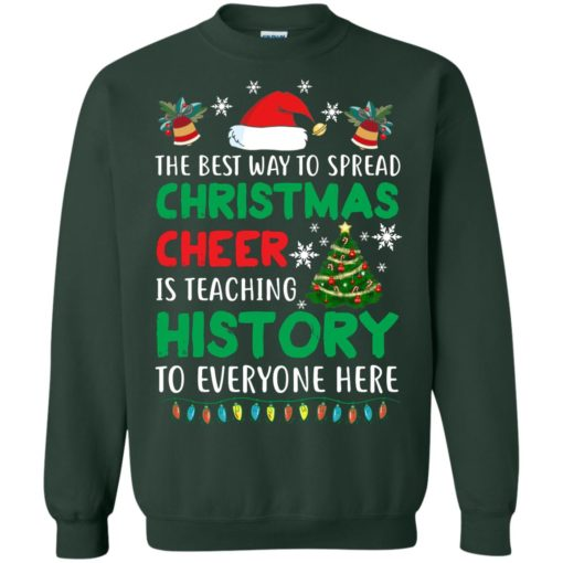 The best way to spread Christmas cheer sweatshirt shirt - image 5191 510x510