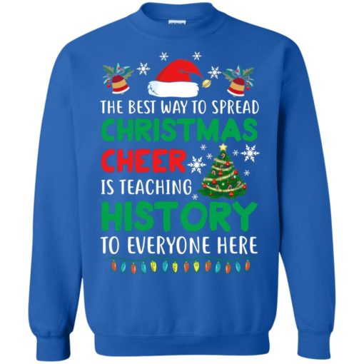 The best way to spread Christmas cheer sweatshirt shirt - image 5192 510x510