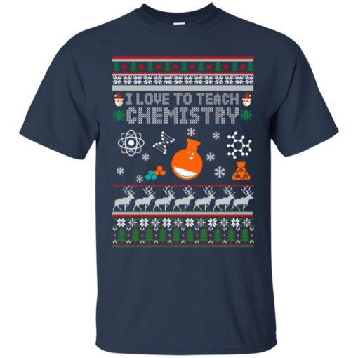 I love to teach Chemistry Christmas sweatshirt shirt - image 5196 510x510