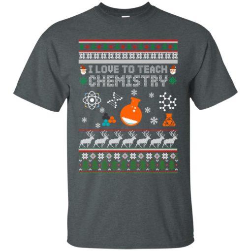 I love to teach Chemistry Christmas sweatshirt shirt - image 5197 510x510