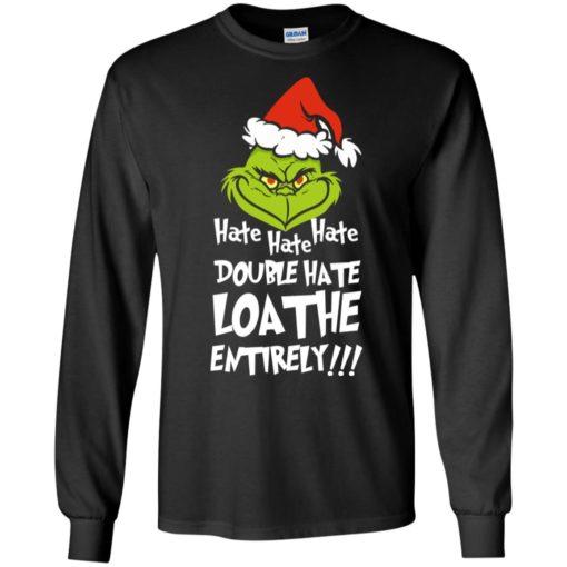 Hate hate hate double hate loathe entirely sweatshirt shirt - image 5411 510x510