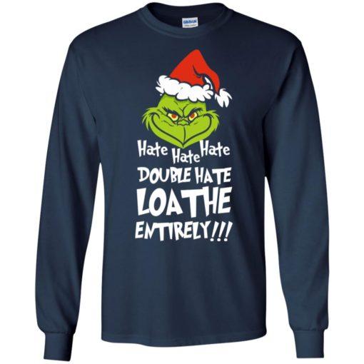 Hate hate hate double hate loathe entirely sweatshirt shirt - image 5412 510x510