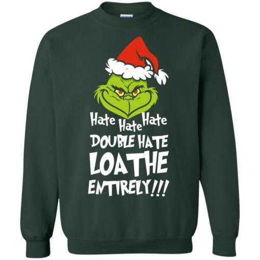 Hate hate hate double hate loathe entirely sweatshirt shirt - image 5417 510x510