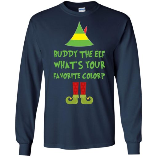 Buddy The Elf, What's Your Favorite Color Christmas sweatshirt shirt - image 5422 510x510