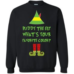 Buddy The Elf, What's Your Favorite Color Christmas sweatshirt shirt - image 5424 247x247