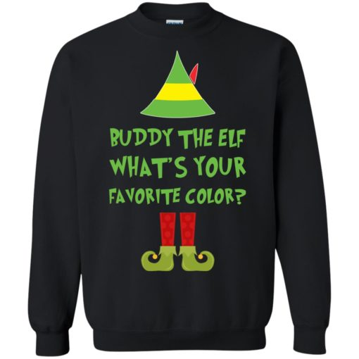 Buddy The Elf, What's Your Favorite Color Christmas sweatshirt shirt - image 5424 510x510