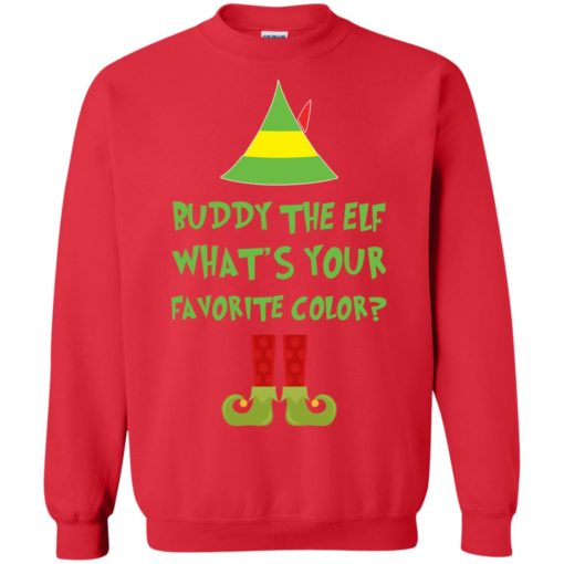 Buddy The Elf, What's Your Favorite Color Christmas sweatshirt shirt - image 5426 510x510