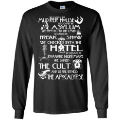 We lived in the Murder House We escaped the Asylum shirt - image 5451 247x247