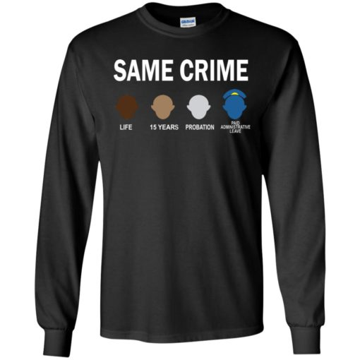 Colin Kaepernick Same Crime shirt - image 5659 510x510