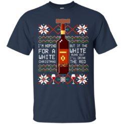 Pinot I'm hoping for a white Christmas sweatshirt shirt - image 5812 247x247