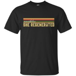 13th Doctor Who Nevertheless She Regenerated shirt - image 5829 247x247