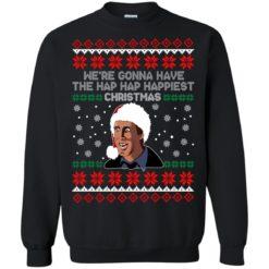 We're Gonna Have The Hap Hap Happiest sweatshirt shirt - image 5897 247x247