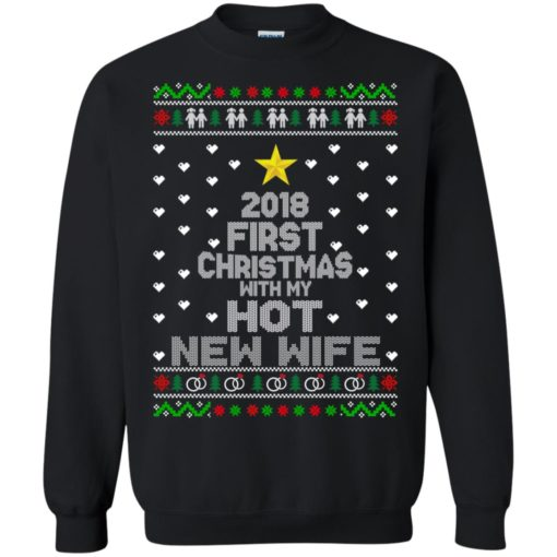2018 first Christmas with my hot new wife sweater shirt - image 6178 510x510