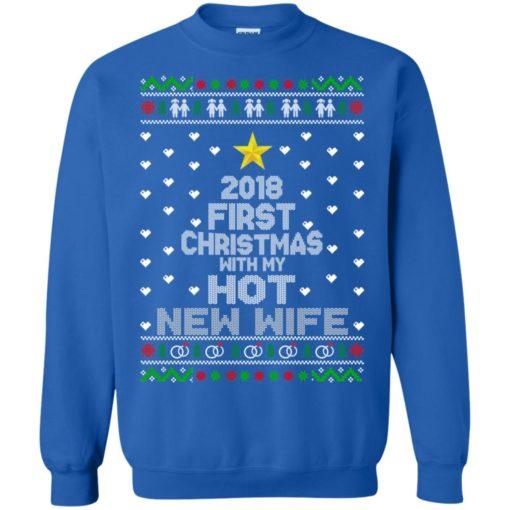 2018 first Christmas with my hot new wife sweater shirt - image 6182 510x510
