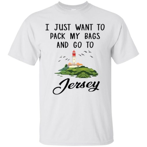 I just want to pack my bags and go to Jersey shirt - image 901 510x510