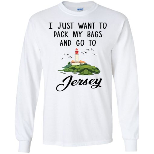 I just want to pack my bags and go to Jersey shirt - image 903 510x510