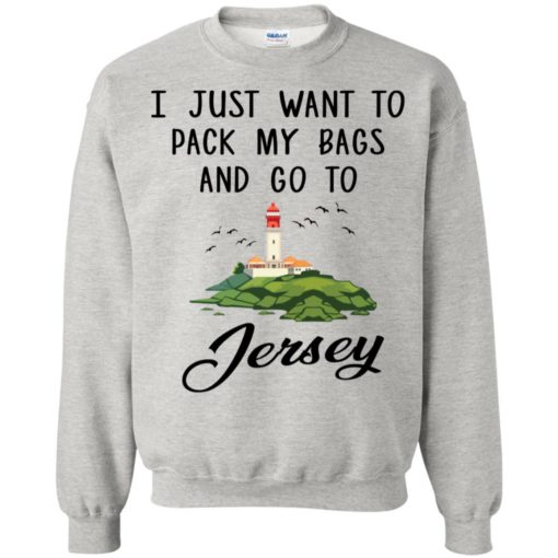 I just want to pack my bags and go to Jersey shirt - image 905 510x510