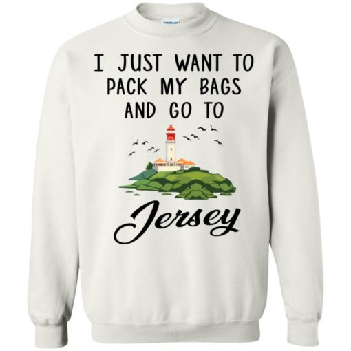 I just want to pack my bags and go to Jersey shirt - image 906 510x510