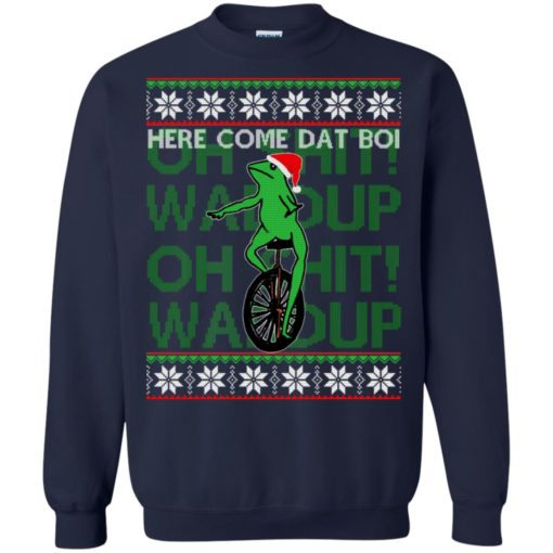 Here comes dat boi, o shit waddup Christmas sweatshirt shirt - image 1041 510x510