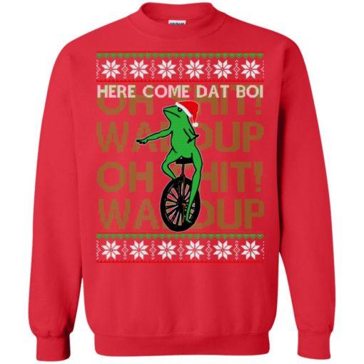 Here comes dat boi, o shit waddup Christmas sweatshirt shirt - image 1042 510x510