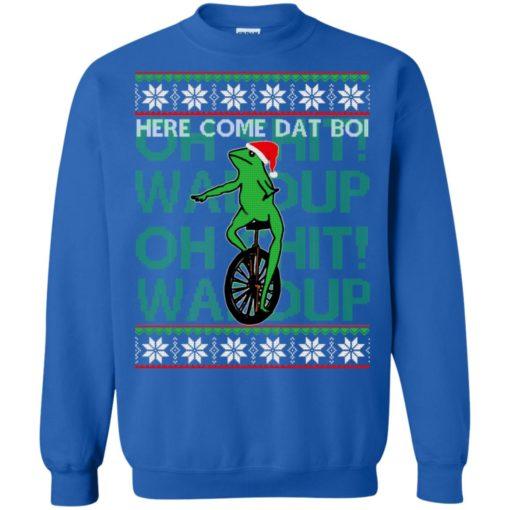 Here comes dat boi, o shit waddup Christmas sweatshirt shirt - image 1044 510x510