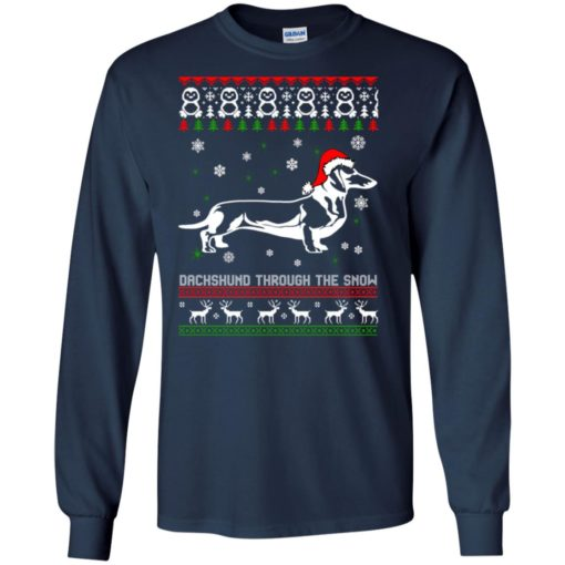 Dachshund Through The Snow Christmas sweatshirt shirt - image 1048 510x510