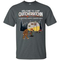 Bigfoot welcome to camp quitcherbitchin shirt - image 1148 247x247