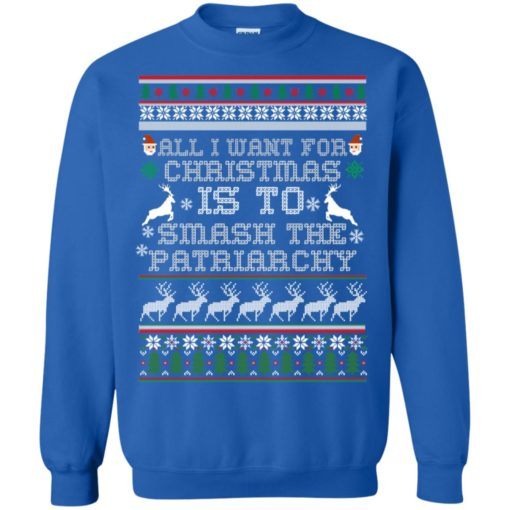 All I want for Christmas is to smash the patriarchy sweatshirt shirt - image 1433 510x510