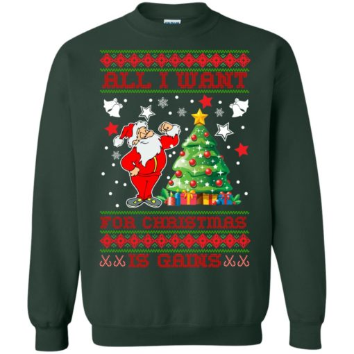 All I want for christmas is gains sweatshirt shirt - image 1442 510x510