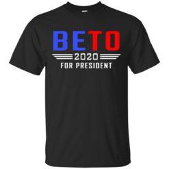 Beto 2020 for President shirt - image 1524 247x247