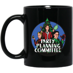 Party planning committee mug shirt - image 2 247x247