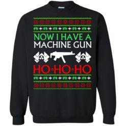 Now I have a machine gun Ho Ho Ho Christmas sweater shirt - image 24 247x247
