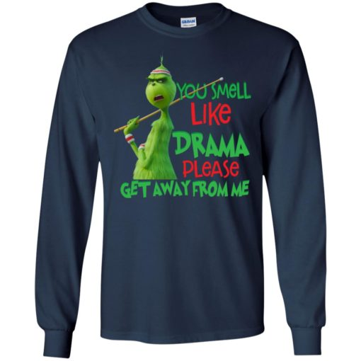 Grinch You smell like drama please get away from me shirt - image 2578 510x510