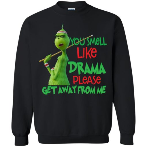 Grinch You smell like drama please get away from me shirt - image 2580 510x510