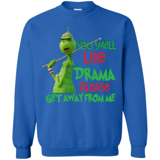 Grinch You smell like drama please get away from me shirt - image 2584 510x510