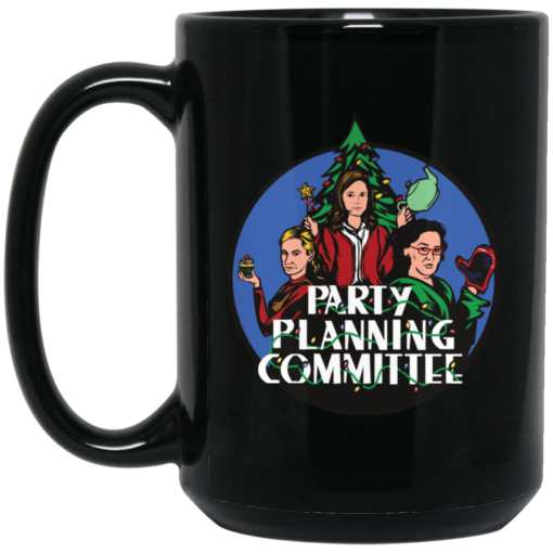 Party planning committee mug shirt - image 3 510x510
