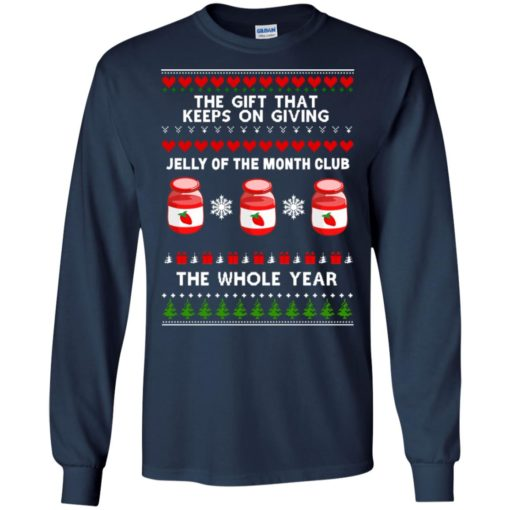 The gift that keeps on giving jelly of the month club Christmas sweatshirt shirt - image 3738 510x510