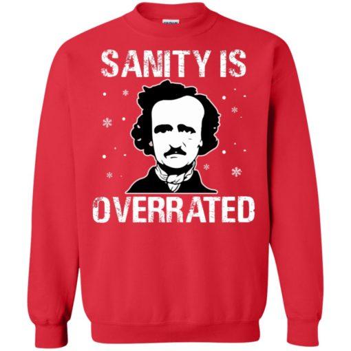 Sanity Is Overrated sweatshirt shirt - image 3802 510x510