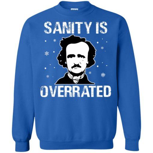 Sanity Is Overrated sweatshirt shirt - image 3804 510x510
