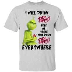 Grinch Grinch I Will Drink Dr Peper Here Or There shirt - image 4115 247x247